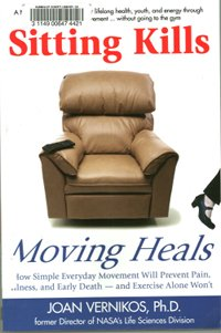 2012 07 20 Sitting Kills Moving Heals
